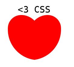 <3 CSS
